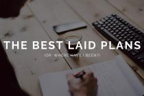 The best laid plans blog header